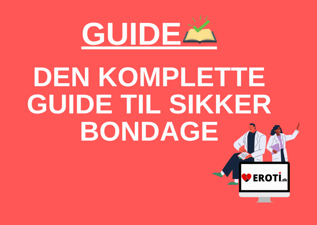 Bondage guide
