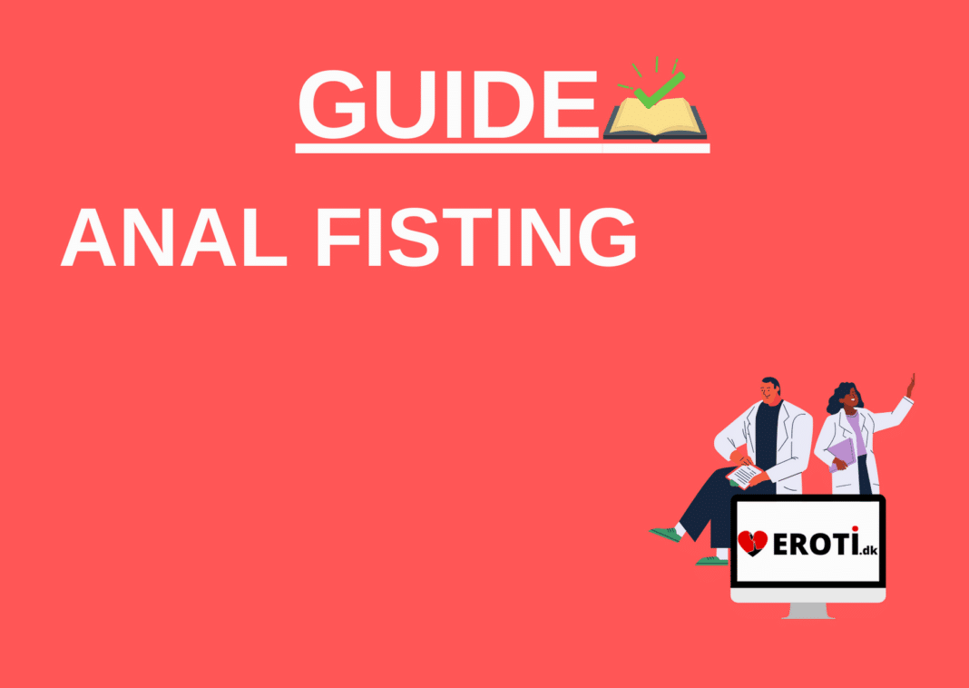 anal fisting guide