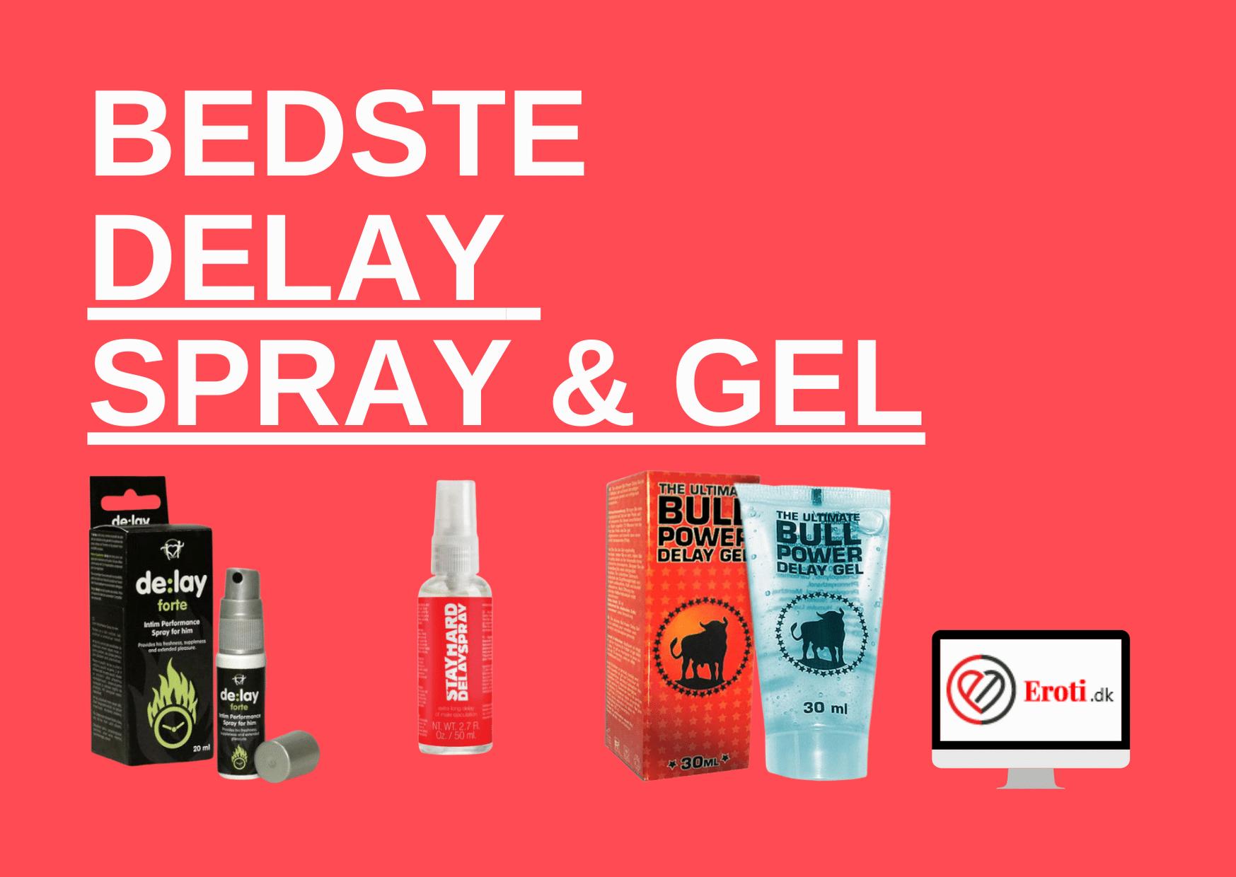 bedste delay spray og gel
