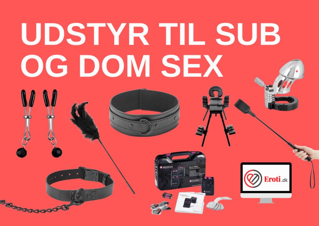 Udstyr til sub og dom sex