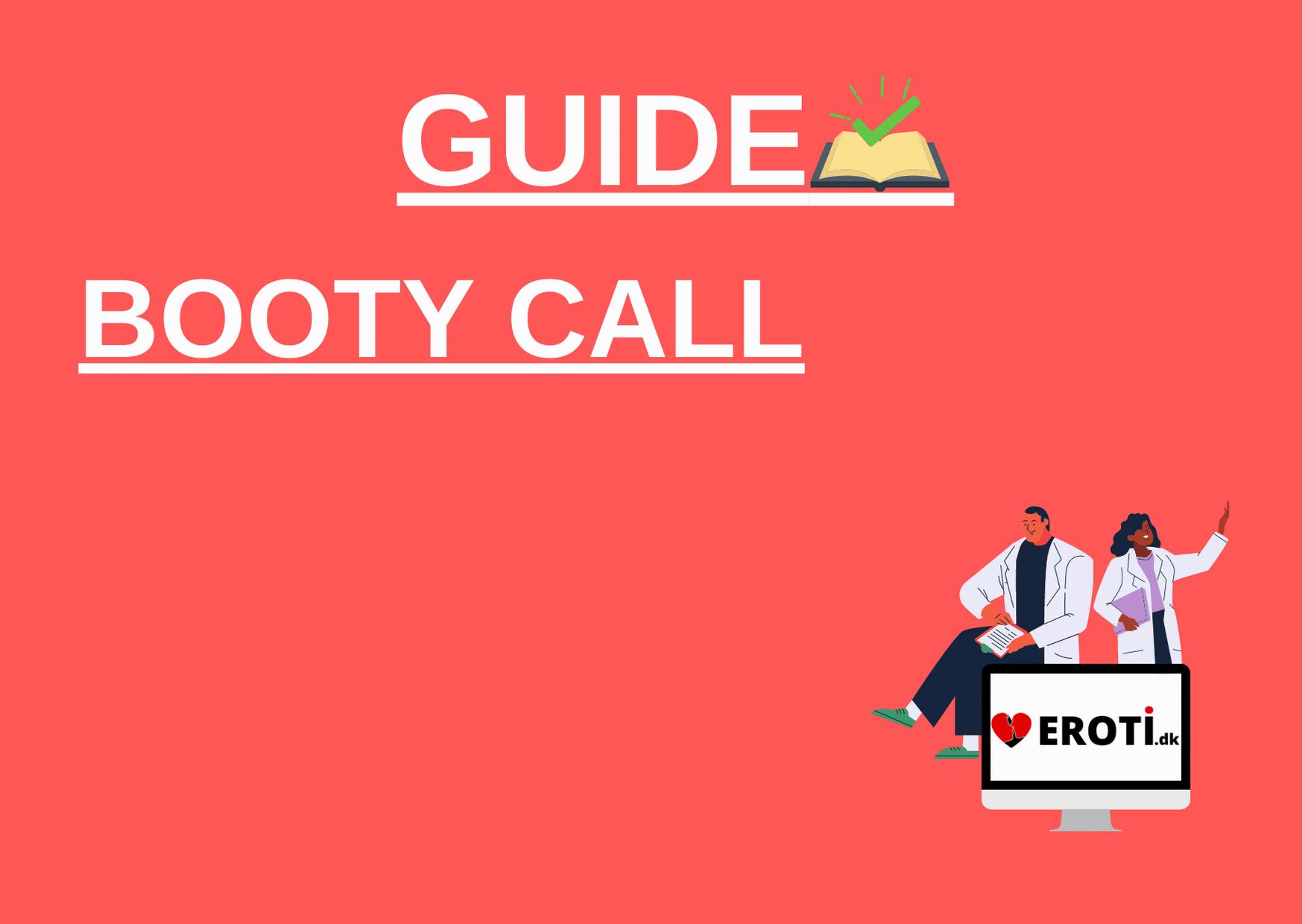 Booty call – Den ultimative guide til at få et booty call
