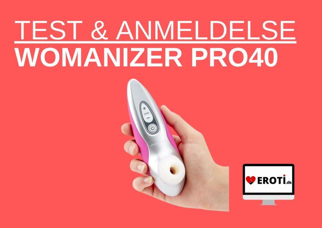 anmeldelse Womanizer Pro40 Klitoris Stimulator